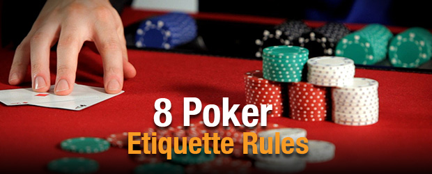 Poker Etiquette Rules