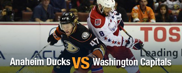 Anaheim Ducks at Washington Capitals