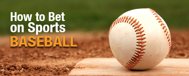 How to Bet on Sports: Baseball