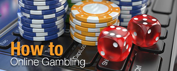 How to Online Gambling