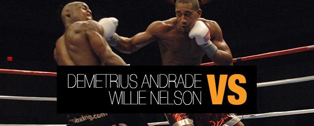 Demetrius Andrade vs Willie Nelson, Demetrius Andrade, Willie Nelson