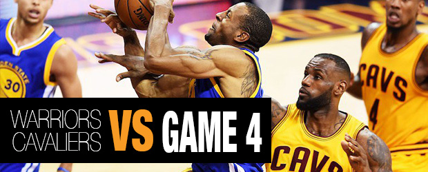 Warriors vs Cavaliers Game 4