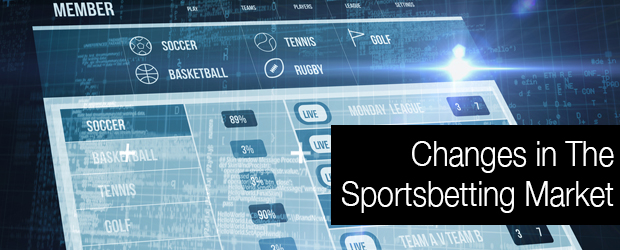 Changes in the Sports Betting Market