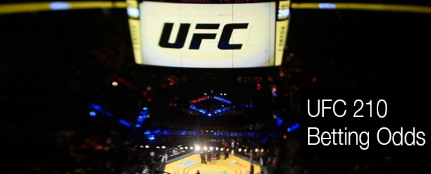 UFC 210 Betting Odds