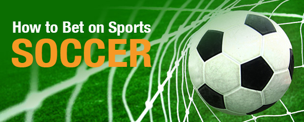 How to Bet on Sports: Soccer